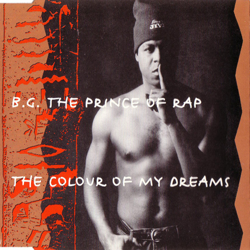 B.G.-The-Prince-Of-Rap-The-Colour-Of-My-Dreams