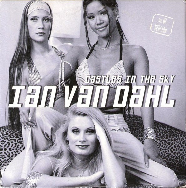 ian_van_dahl_-_castles_in_the_sky_uk_version